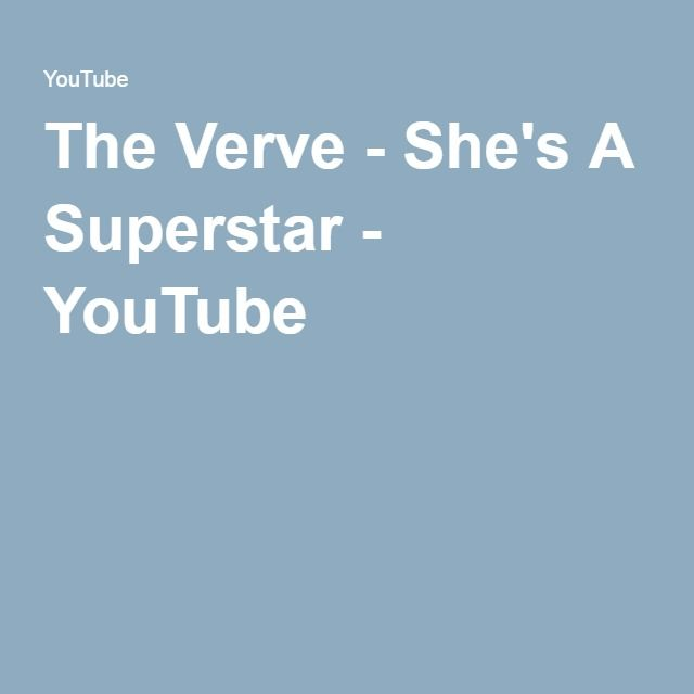 The Verve - She's A Superstar - YouTube