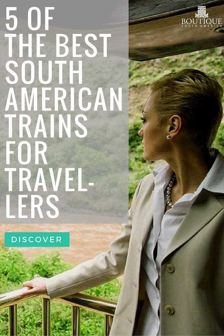 Discover 5 of the Best South American Trains for Travellers: http://www.boutiquesouthamerica.com.au/blog/5-of-the-best-south-american-trains-for-travellers/