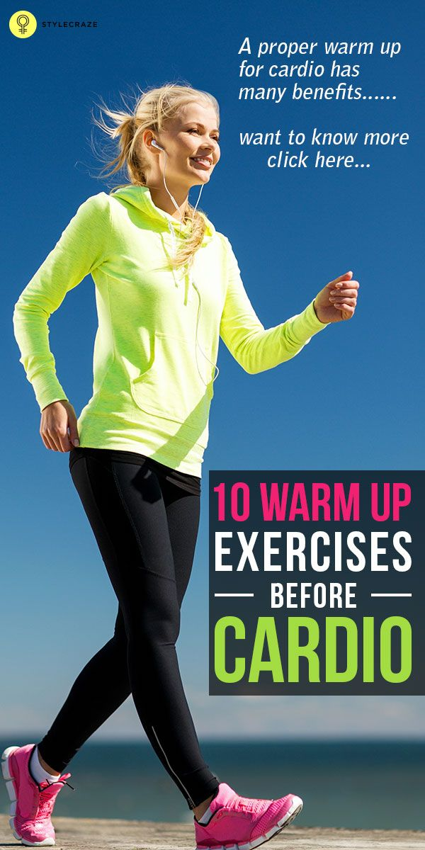 Top 10 Warm Up Exercises Before Cardio | Health & Fitness ...