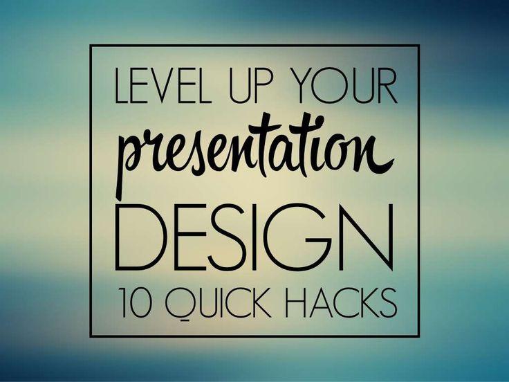 Level up your presentation design by @orsnemes by Orsolya Nemes via slideshare