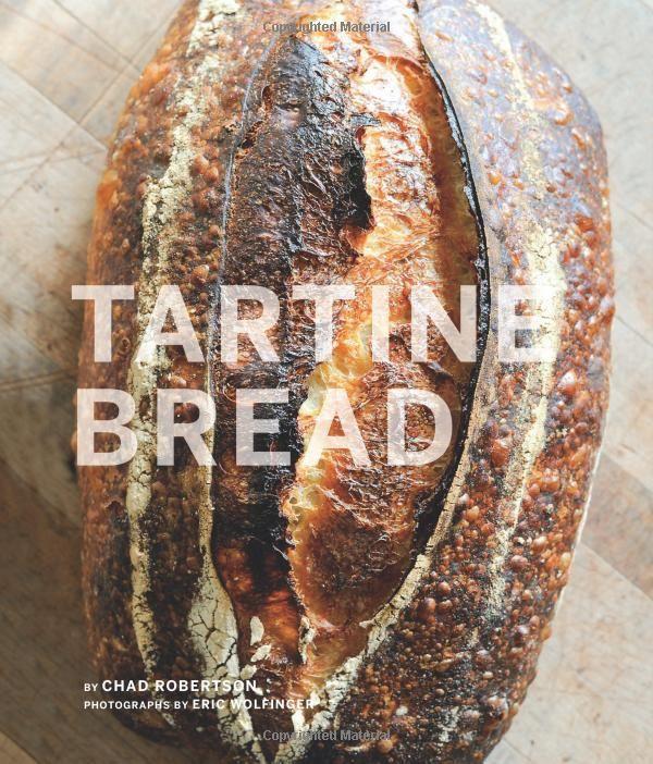 Tartine Bread, Chad Robertson, Elizabeth Prueitt
