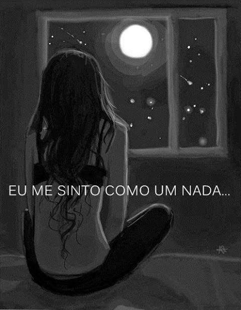 ☹ s, às vezes acho q n sou nada