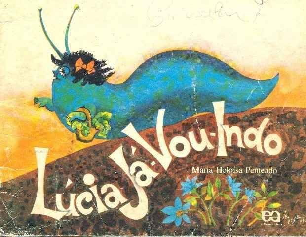 Lúcia Já-Vou-Indo, Maria Heloísa Penteado
