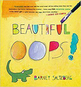 Beautiful Oops!: Barney Saltzberg: 9780761157281: Amazon.com: Books
