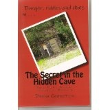 The Secret in the Hidden Cave (Big Pine Lodge series) (Kindle Edition)By Debra Chapoton