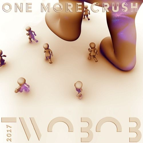 One More Crush by Twoвoв on SoundCloud
