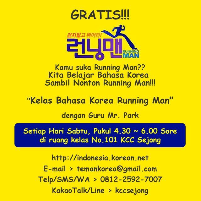 """Kelas Baru Bahasa Korea Running Man di KCC Sejong Jogja   Kelas Bahasa Korea Running Man  GRATIS!!!  Kamu suka Running Man??  Kita Belajar Bahasa Korea  Sambil Nonton Running Man!!!  """"Kelas Bahasa Korea Running Man""""  dengan Guru Mr. Park  Setiap Hari Sabtu Pukul 4.30  6.00 Sore  di ruang kelas No.101 KCC Sejong  http://ift.tt/2nsjZYr  E-mail > temankorea@gmail.com  Telp/SMS/WA > 0812-2592-7007  KakaoTalk/Line > kccsejong  Keywords : KCC Sejong Pusat Budaya Korea Sejong Jogja Yogyakarta Les…"""