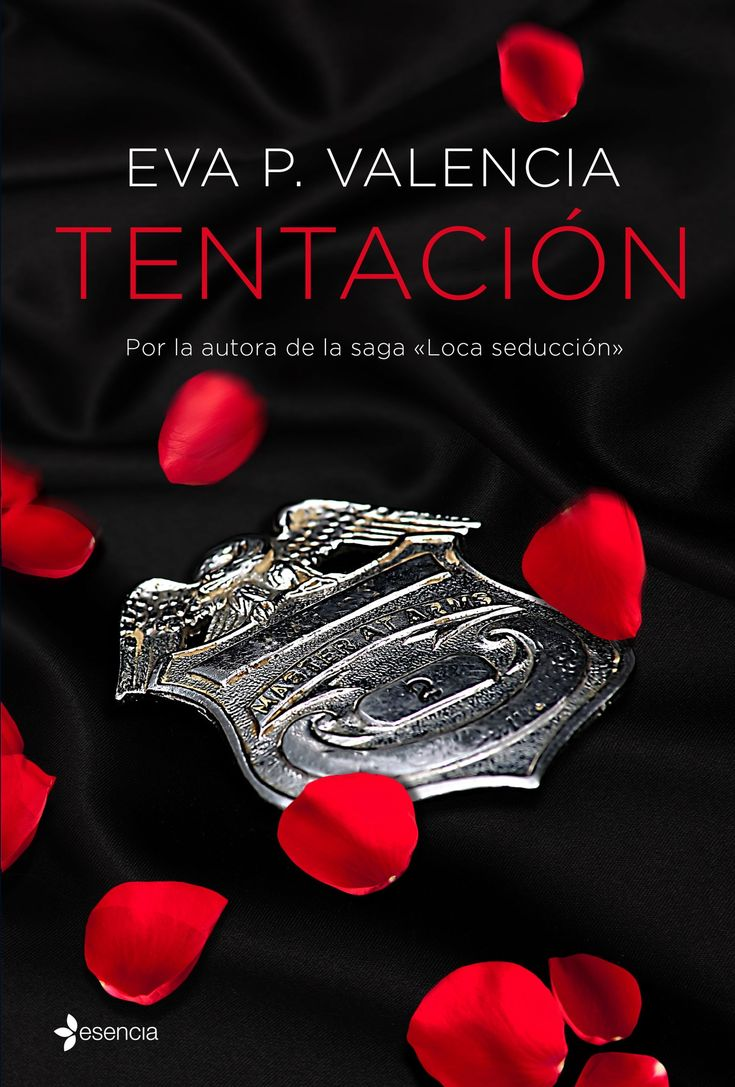 Tentación, de Eva P. Valencia. Un apasionante thriller erótico en elque nada es lo que parece y en elque el tiempo será tu peor aliado.
