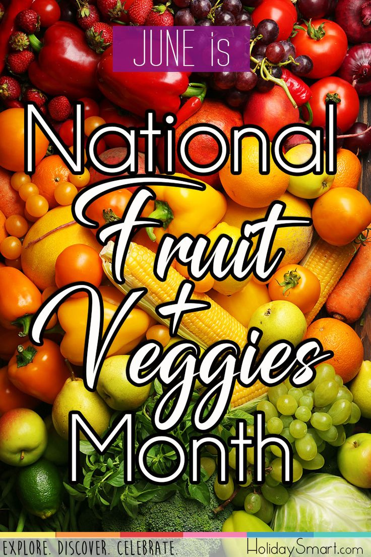 June is National Fruit & Veggies Month Fruit, Months