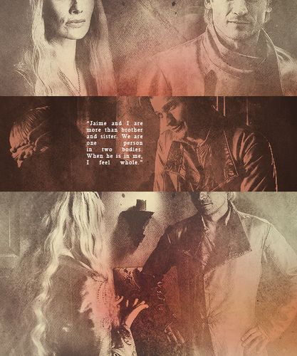 Jaime & Cersei Lannister ~ Game of Thrones