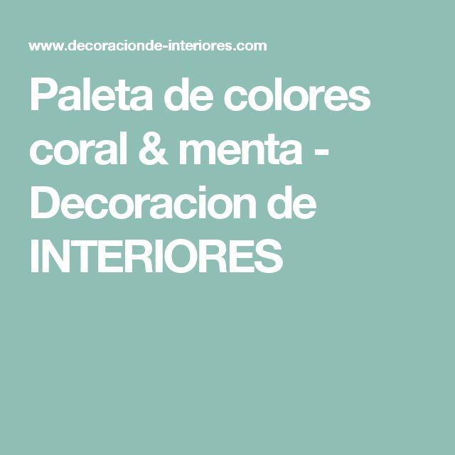 Paleta de colores coral & menta - Decoracion de INTERIORES