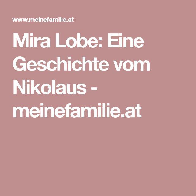 Mira Lobe: Eine Geschichte vom Nikolaus - meinefamilie.at