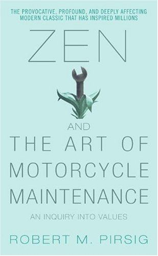 Zen and the Art of Motorcycle Maintenance by Robert M. Pirsig. I love this book sooo much!!