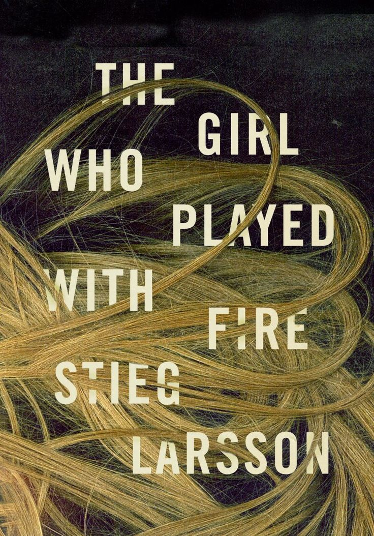 The girl who palyed with fire - By Stieg Larsson