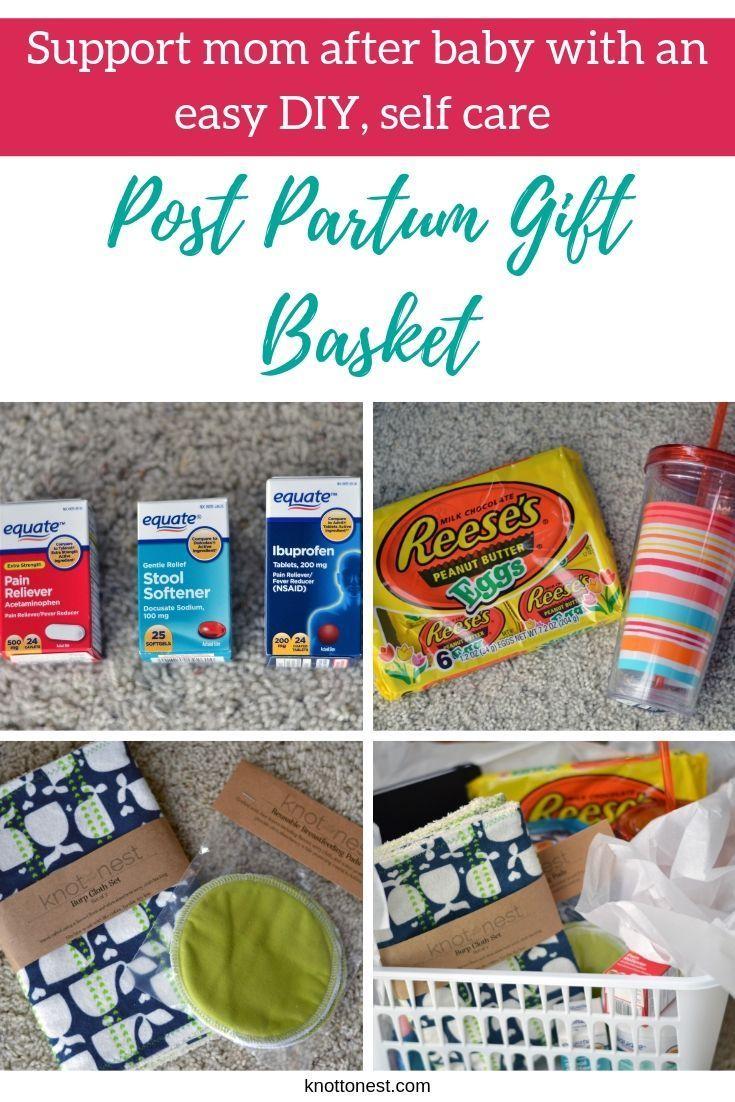 Support Mom After Delivery With An Easy Diy Post Partum Gift Basket New Mom Gift Basket Gift Baskets Postpartum