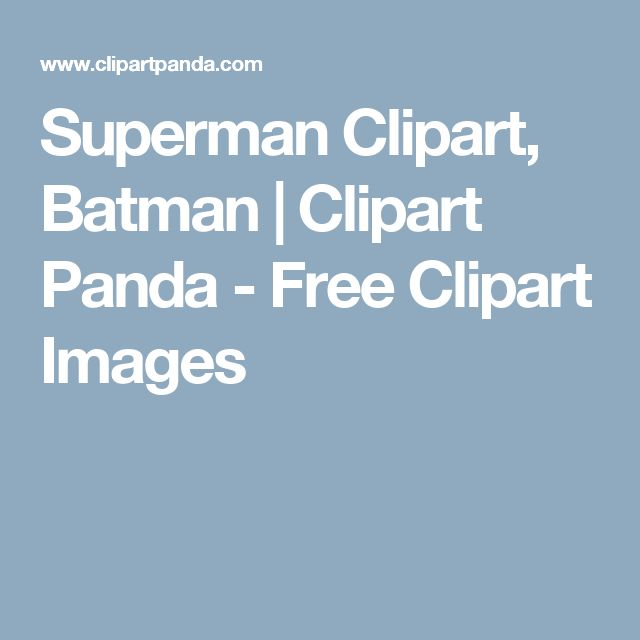 Superman Clipart, Batman | Clipart Panda - Free Clipart Images