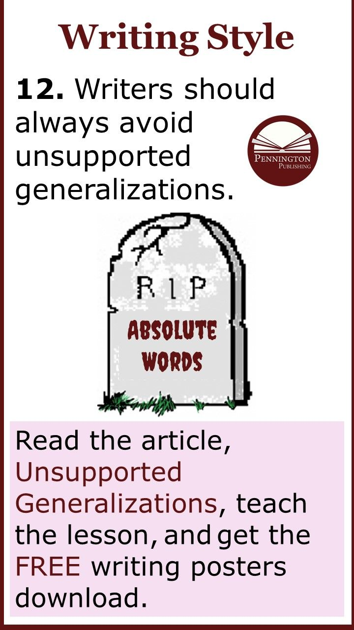 Unsupported Generalizations Writing Response Writing Lessons Writing Posters