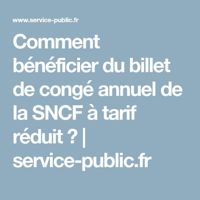 Comment bénéficier du billet de congé annuel de la SNCF à tarif réduit? | service-public.fr