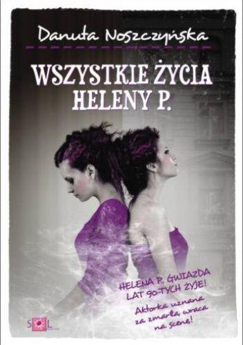 Okładka książki Wszystkie życia Heleny P.