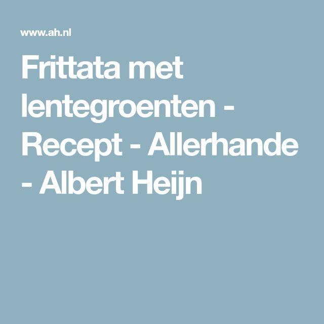 Frittata met lentegroenten - Recept - Allerhande - Albert Heijn
