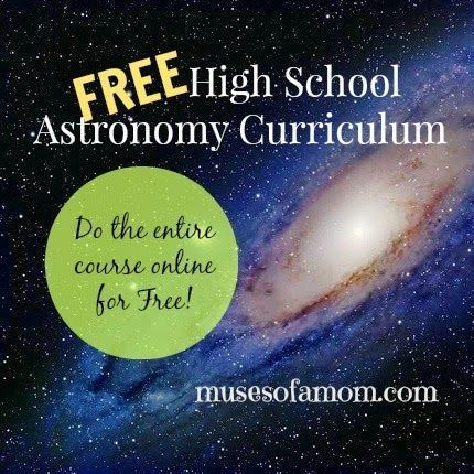A homeschooling mom created this High School Astronomy curriculum from free resources.
