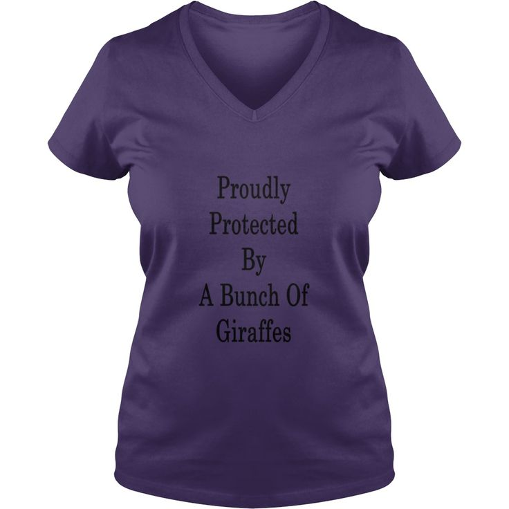 proudly_protected_by_a_bunch_of_giraffes T-Shirts  #gift #ideas #Popular #Everything #Videos #Shop #Animals #pets #Architecture #Art #Cars #motorcycles #Celebrities #DIY #crafts #Design #Education #Entertainment #Food #drink #Gardening #Geek #Hair #beauty #Health #fitness #History #Holidays #events #Home decor #Humor #Illustrations #posters #Kids #parenting #Men #Outdoors #Photography #Products #Quotes #Science #nature #Sports #Tattoos #Technology #Travel #Weddings #Women