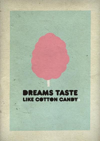 Sonhos com gosto de algodão doce.