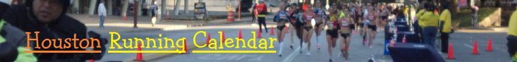 Houston Running Calendar. Houston area fun runs, 5K, 10K, half marathon, marathon races.