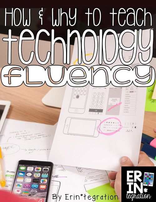 Teaching technology fluency in the classroom - why to do it and 4 easy ways how