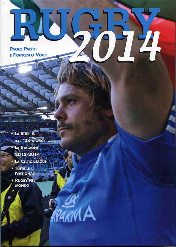 """On Rugby """"Rugby 2014"""", è uscita la nuova edizione dell'annuario » On Rugby"""