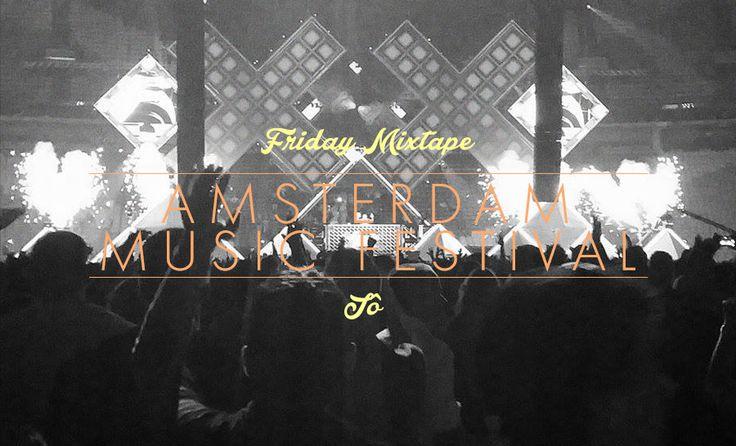Cabeçuda, dançante e deveras contagiante, com tudo que rolou de melhor no Amsterdam Music Festival. Essa Friday Mixtape é pra dançar forte, hein? Play já!