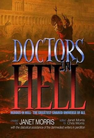MMB Book Release - Doctors in Hell, by Janet Morris