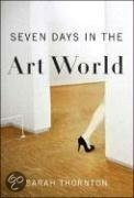 Seven days in the Art WorldWorth Reading, Book Worth, Contemporary Art, Job Descriptive, Book Enjoy, Art Is, Art Marketing, Alternative Religion, Today Society