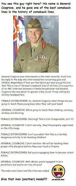 General Cosgrove- give this man a medal!!