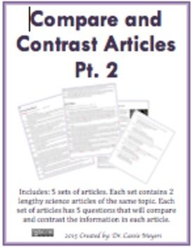 compare and contrast the articles of Compare and contrast is a pattern of organization where the similarities and differences between two or more things are explored.