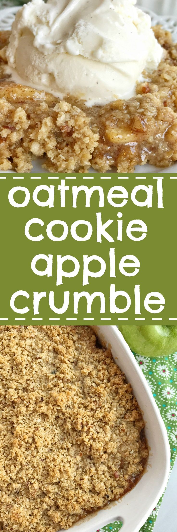Oatmeal cookie apple crumble is the most delicious Fall dessert. Tender, sweet & tart apples covered in cinnamon and butter and topped with an easy oatmeal cookie crumble topping. Serve it with a scoop of vanilla ice cream for an incredible dessert | togetherasfamily.com #apple #applecrisp #dessert #oatmealcookie