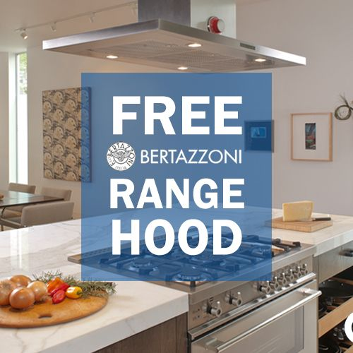 from now until the end of the year get a free range hood with your kitchen appliance