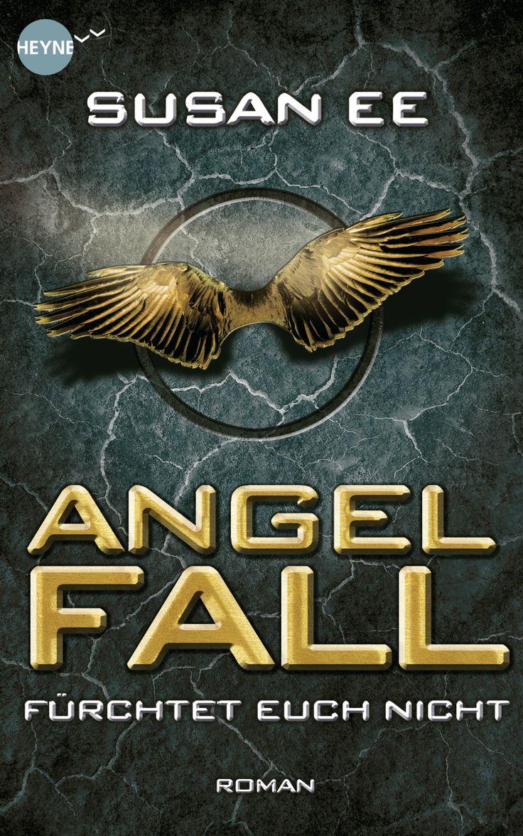 Susan Ee: Angelfall Heyne Fliegt (gebundenes Buch)