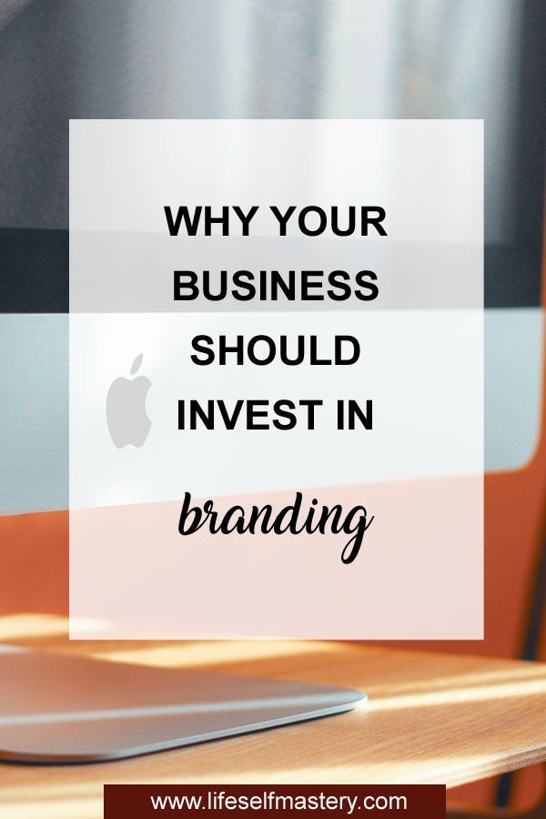Why Your Business Should Invest Into Branding Click Here To Know Why Branding Resources Website Branding Business Blog