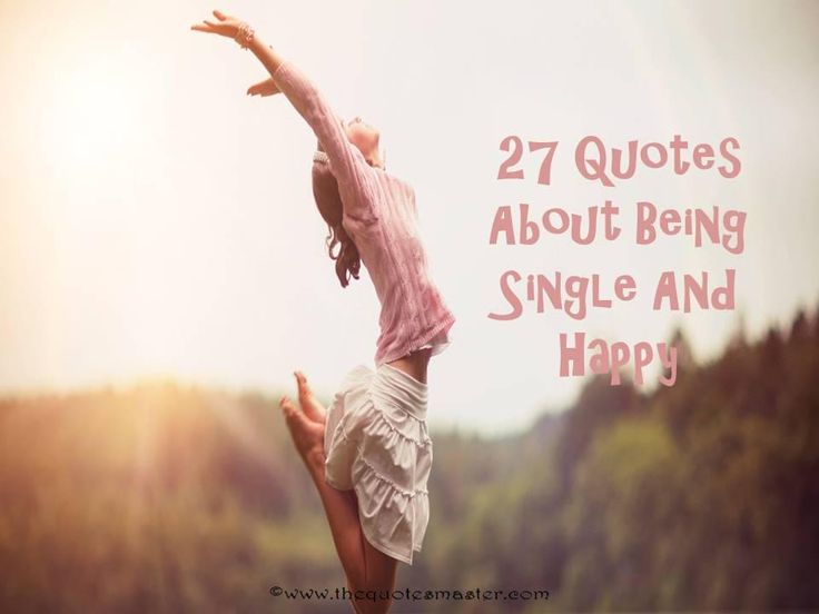 Quotes Happy Single: 420 Best The Single Life Images On Pinterest