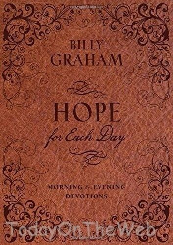 Hope for Each Day Morning and Evening Devotions Hardcover by Billy Graham