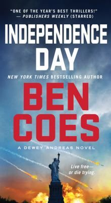 Independence day by Ben Coes.