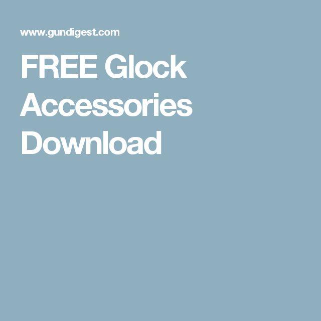 FREE Glock Accessories Download