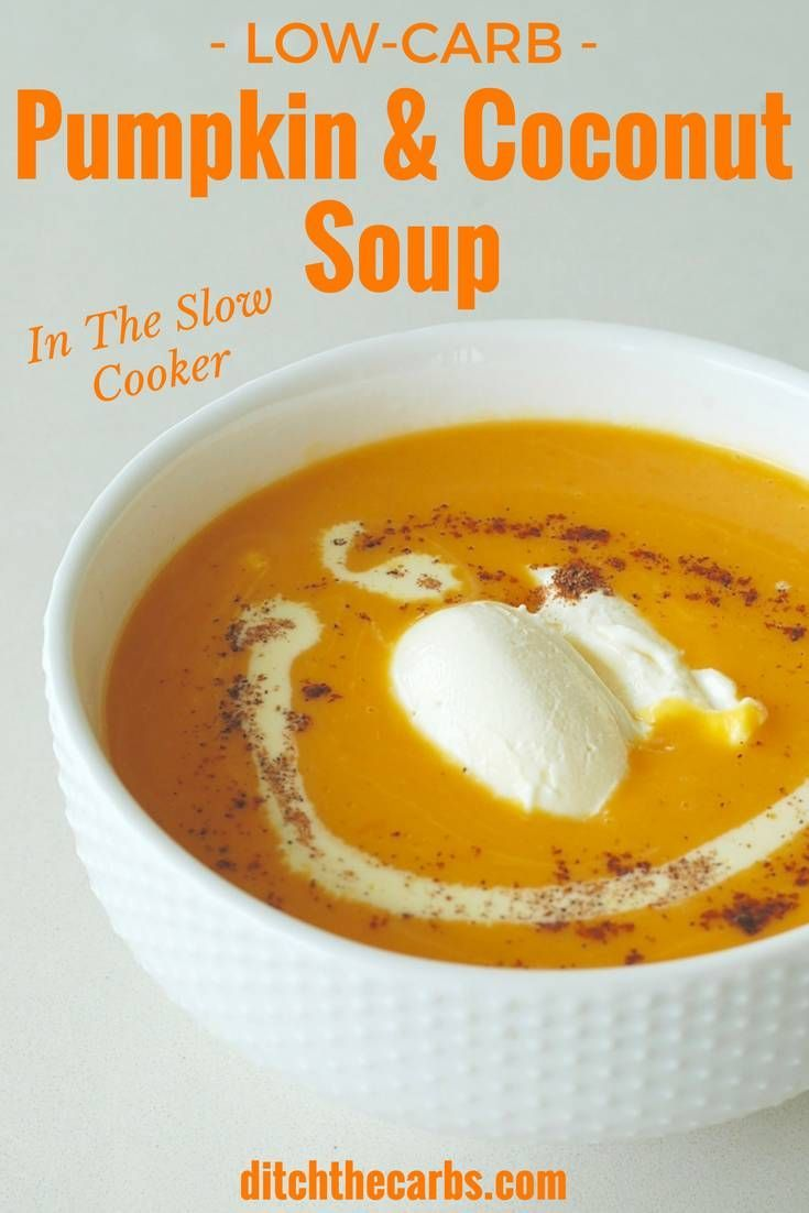 Watch how to make low-carb pumpkin and coconut soup in the slow cooker. Super tasty and easy recipe that is sugar free, gluten free and healthy. Throw it on in the morning, and it's ready when you come home. | ditchthecarbs.com via @Ditch The Carbs