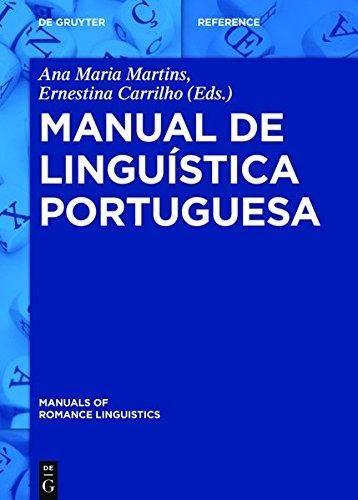 Manual de linguística portuguesa / editado por Ana Maria      Martins e Ernestina Carrilho.-- Berlin [etc.] : Walter de      Gruyter, cop.2016