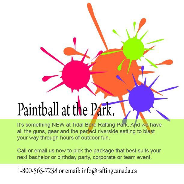 Tidal Bore Rafting & Paintball at the Park. Super fun! www.richardpayne.ca - Your Halifax Real Estate and Relocation Expert