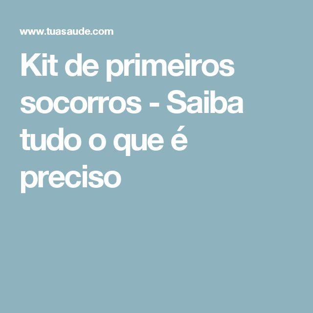 Kit de primeiros socorros - Saiba tudo o que é preciso
