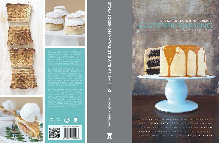 Stora boken om naturligt glutenfri bakning