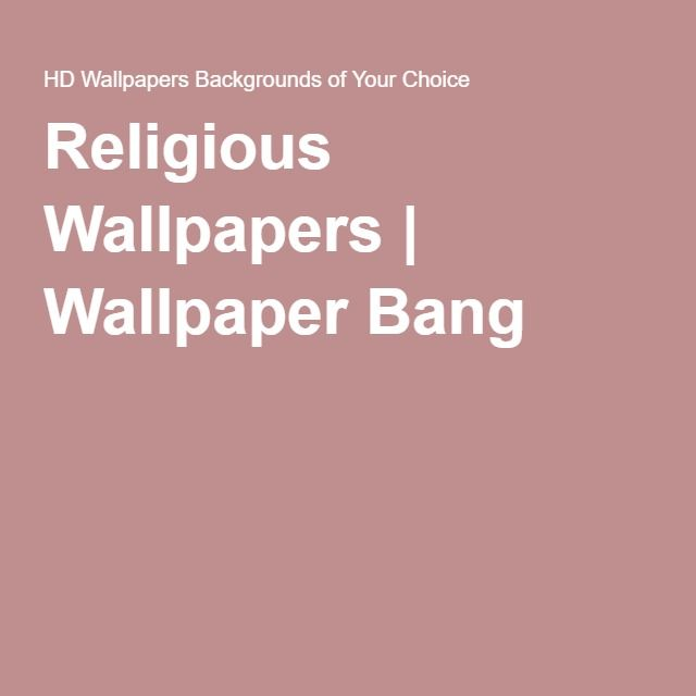The 25+ best Religious wallpaper ideas on Pinterest | Android ...