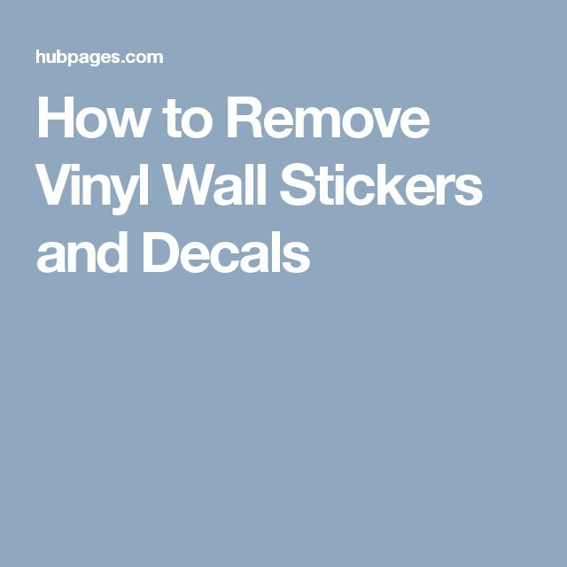 Best  Remove Stickers Ideas On Pinterest Remove Sticky Labels - Custom vinyl wall decals   how to remove